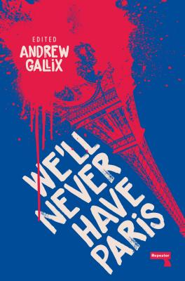 We'll Never Have Paris Cover Image