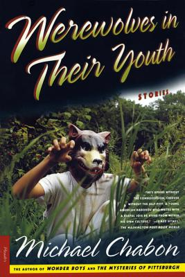 Werewolves in Their Youth: Stories Cover Image