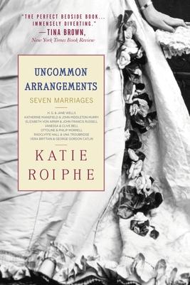 Uncommon Arrangements: Seven Marriages Cover Image