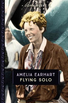 Amelia Earhart: Flying Solo (833) Cover Image