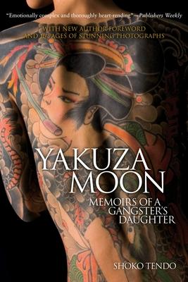 Yakuza Moon: Memoirs of a Gangster's Daughter Cover Image