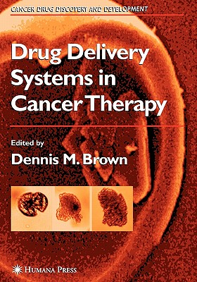 Drug Delivery Systems in Cancer Therapy (Cancer Drug Discovery & Development) Cover Image