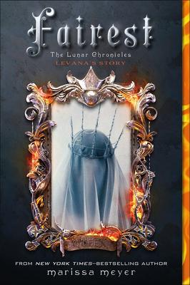 Fairest: Levana's Story (Lunar Chronicles) Cover Image