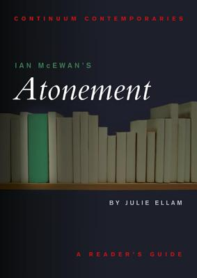 Ian McEwan's Atonement (Continuum Contemporaries) Cover Image
