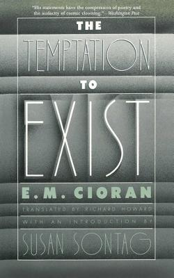 The Temptation to Exist Cover Image