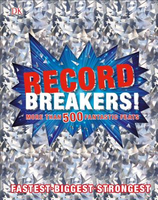 Record Breakers! by DK