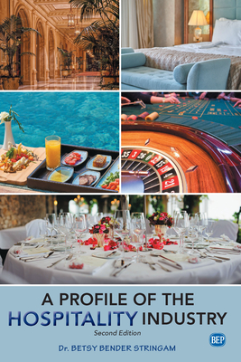 A Profile of the Hospitality Industry, Second Edition Cover Image
