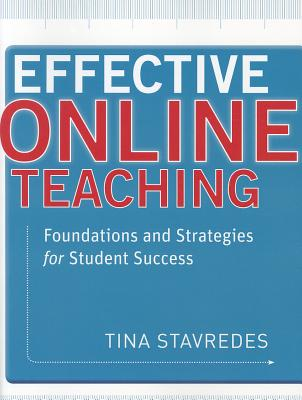Effective Online Teaching: Foundations and Strategies for Student Success Cover Image