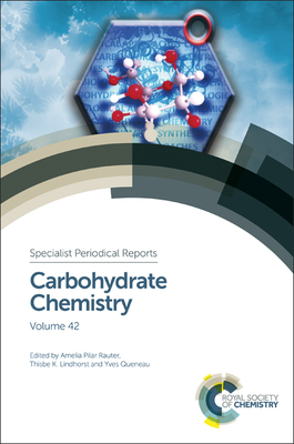 Carbohydrate Chemistry: Volume 42 Cover Image