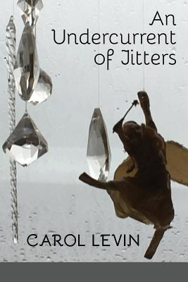 Cover for An Undercurrent of Jitters