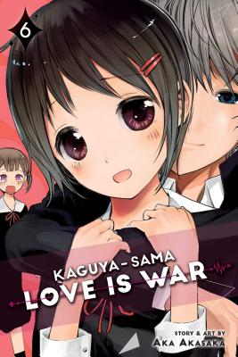 Kaguya-sama: Love Is War, Vol. 6 Cover Image