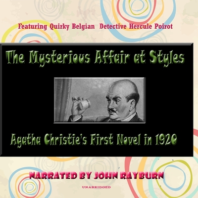 The Mysterious Affair at Styles (Hercule Poirot Mysteries #1) Cover Image