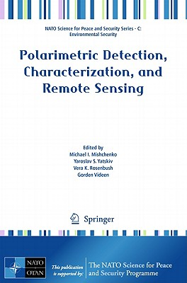 Polarimetric Detection, Characterization and Remote Sensing (NATO Science for Peace and Security Series C: Environmental) Cover Image