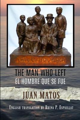 The Man who left/El hombre que se fue Cover Image