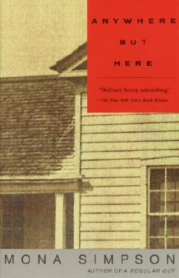 Anywhere but Here (Vintage Contemporaries) Cover Image