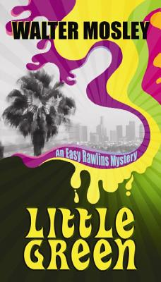 Little Green (Easy Rawlins Mysteries) Cover Image