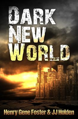 Dark New World (Dark New World, Book 1) - An EMP Survival Story Cover Image