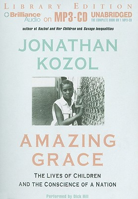 Amazing Grace: The Lives of Children and the Conscience of a Nation Cover Image