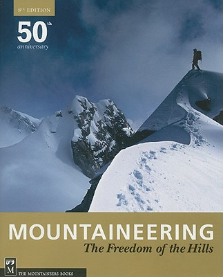 Mountaineering: The Freedom of the Hills, 8th Cover Image