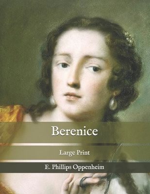 Berenice: Large Print Cover Image