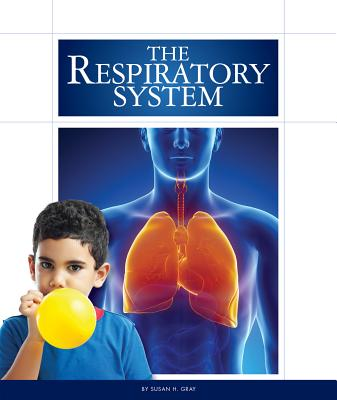 The Respiratory System (Human Body (Child's World)) Cover Image