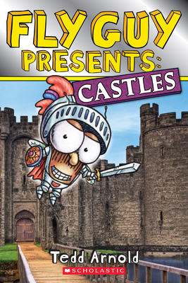 Fly Guy Presents: Castles (Scholastic Reader, Level 2) Cover Image