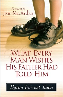 What Every Man Wishes His Father Had Told Him Cover