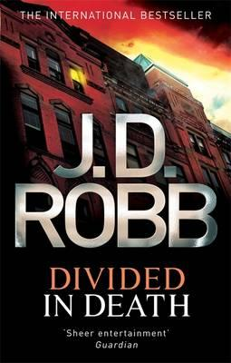 Divided in Death. Nora Roberts Writing as J.D. Robb Cover Image