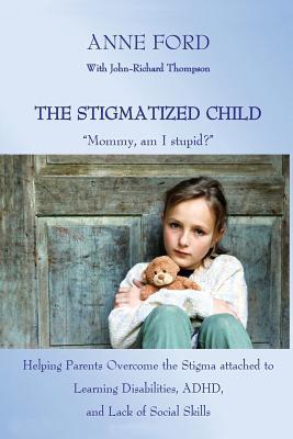 The Stigmatized Child: