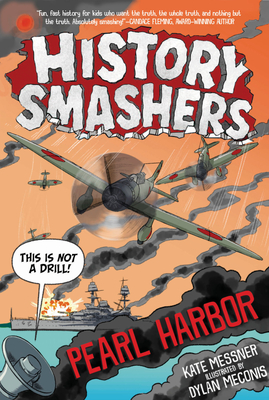 History Smashers: Pearl Harbor Cover Image