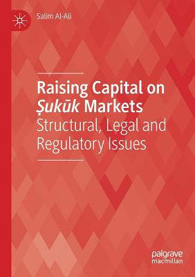 Raising Capital on Ṣukūk Markets: Structural, Legal and Regulatory Issues Cover Image
