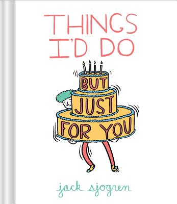 Things I'd Do (But Just for You) Cover Image