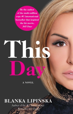 This Day: A Novel (365 Days Bestselling Series #2) Cover Image