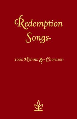 Redemption Songs: 1000 Hymns & Choruses Cover Image