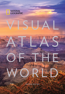 National Geographic Visual Atlas of the World, 2nd Edition: Fully Revised and Updated Cover Image