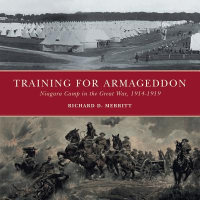 Training for Armageddon: Niagara Camp in the Great War, 1914-1919 Cover Image