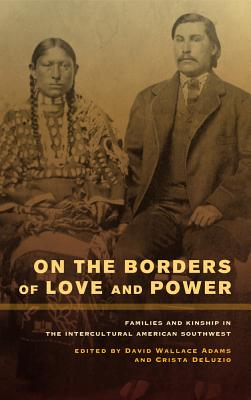 Cover for On the Borders of Love and Power