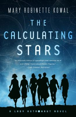 The Calculating Stars: A Lady Astronaut Novel Cover Image