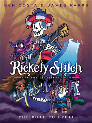 Cover for Road to Epoli (Rickety Stitch and the Gelatinous Goo)
