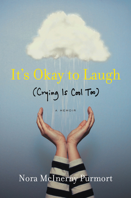 It's Okay to Laugh: (Crying Is Cool Too) Cover Image