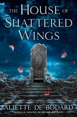 The House of Shattered Wings Cover Image