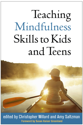 Teaching Mindfulness Skills to Kids and Teens Cover