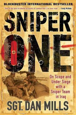 Sniper One: On Scope and Under Siege with a Sniper Team in Iraq Cover Image