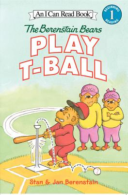 The Berenstain Bears Play T-Ball (Berenstain Bear Scouts) Cover Image