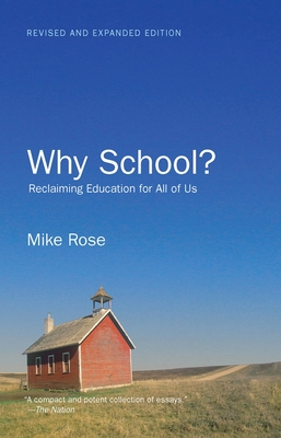 Why School?: Reclaiming Education for All of Us Cover Image