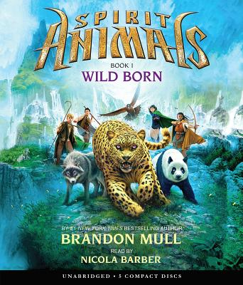 Wild Born (Spirit Animals, Book 1) Cover