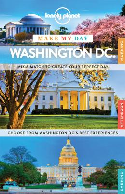 Lonely Planet Make My Day Washington DC Cover Image