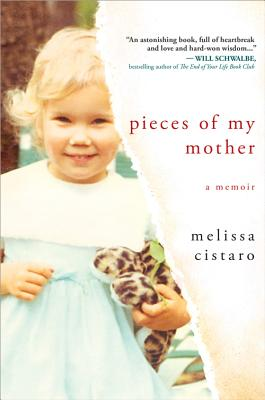 Pieces of My Mother: A Memoir Cover Image