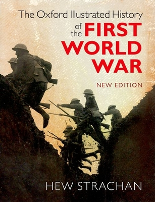 The Oxford Illustrated History of the First World War Cover Image