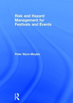 Risk and Hazard Management for Festivals and Events Cover Image